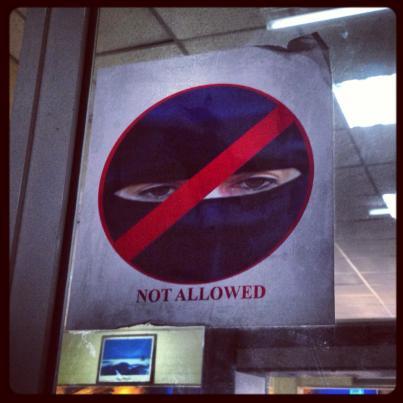 No niquabs allowed!